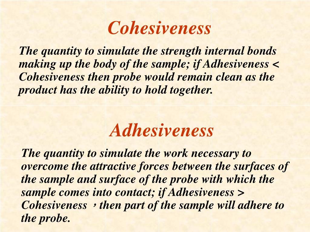 Cohesiveness