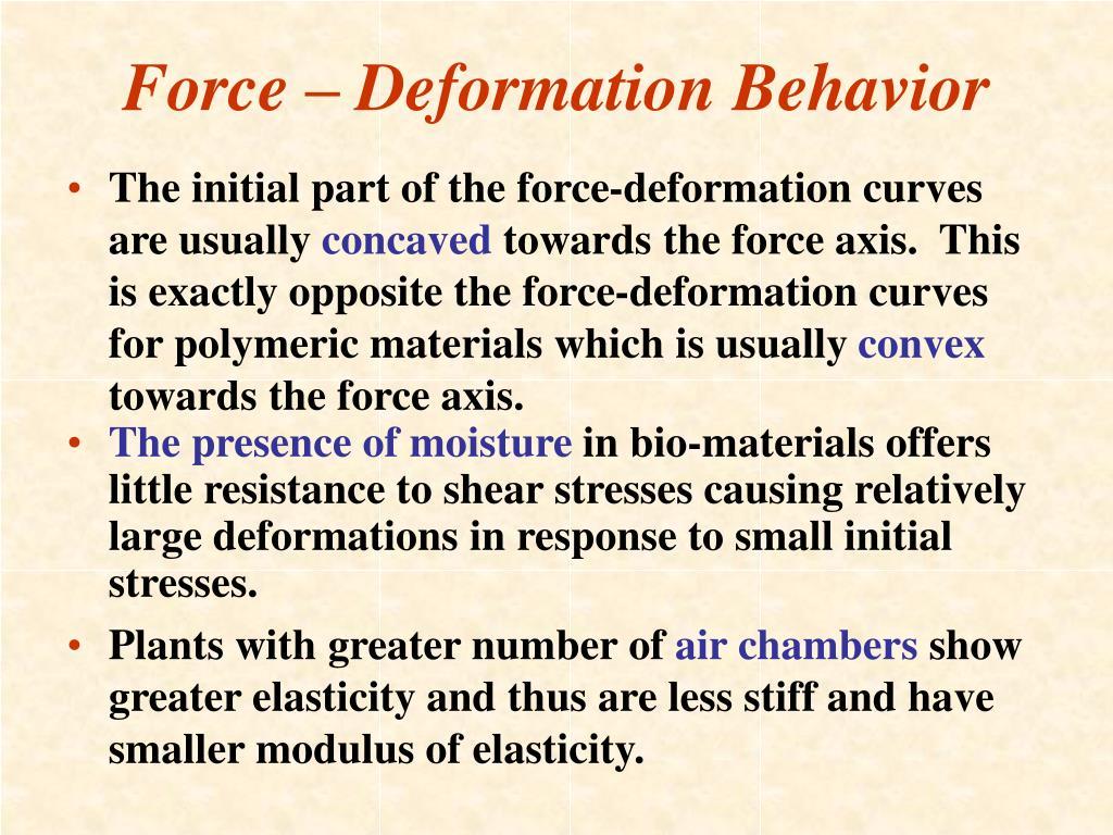 Force – Deformation Behavior