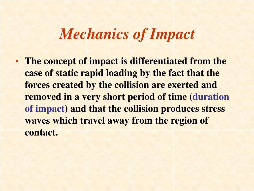 Mechanics of Impact