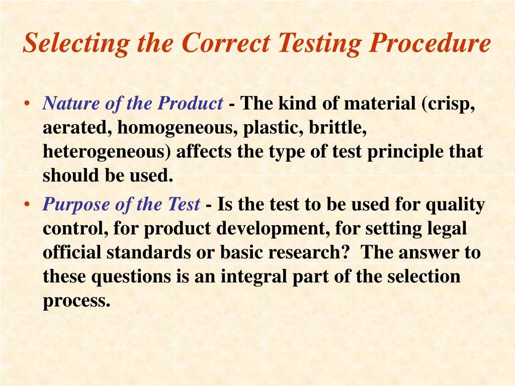 Selecting the Correct Testing Procedure