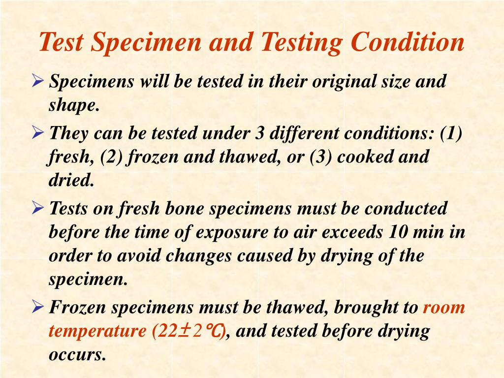 Test Specimen and Testing Condition