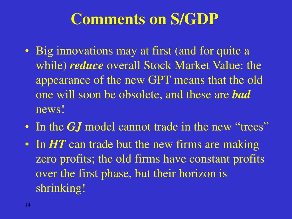 Comments on S/GDP
