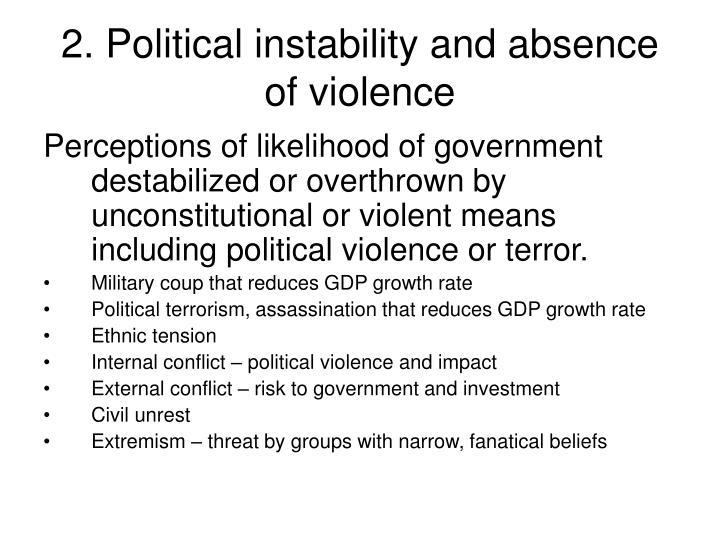 2. Political instability and absence of violence
