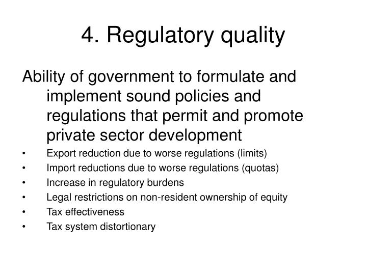 4. Regulatory quality