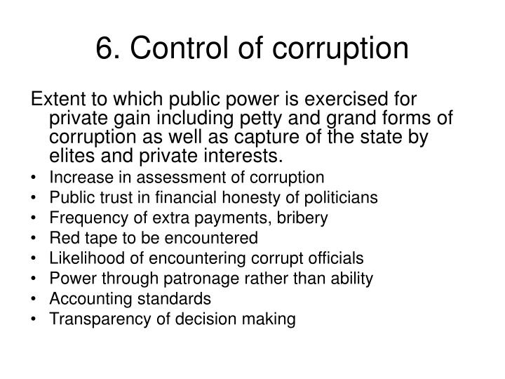 6. Control of corruption