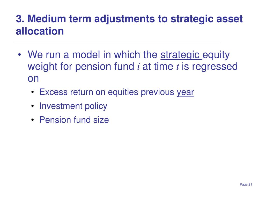 3. Medium term adjustments to strategic asset allocation