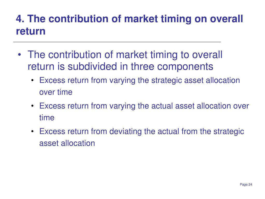 4. The contribution of market timing on overall return