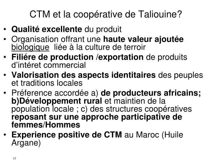 CTM et la coopérative de Taliouine?