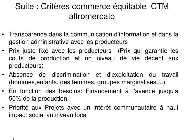 Suite : Critères commerce équitable  CTM altromercato