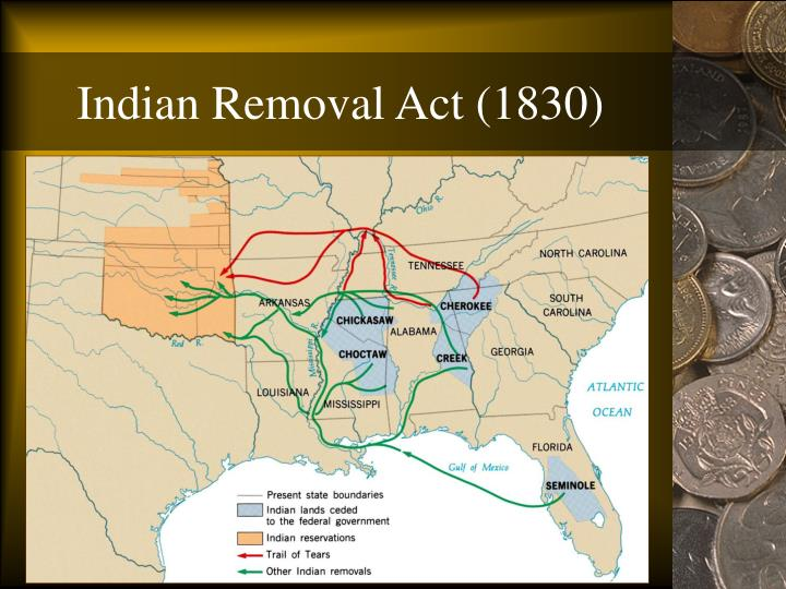 the indian removal act and its The expansion of anglo-american settlement into the trans-appalachian west led to the passage of the indian removal act in 1830, forcing all eastern indians to move to new homelands west of the mississippi river in the the last people to receive a reservation were geronimo and his fellow chiricahua prisoners of war.