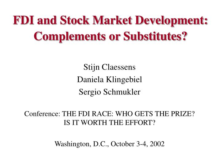 Fdi and stock market development complements or substitutes