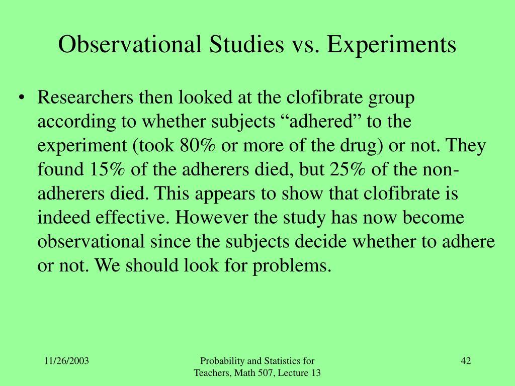 Observational Studies vs. Experiments