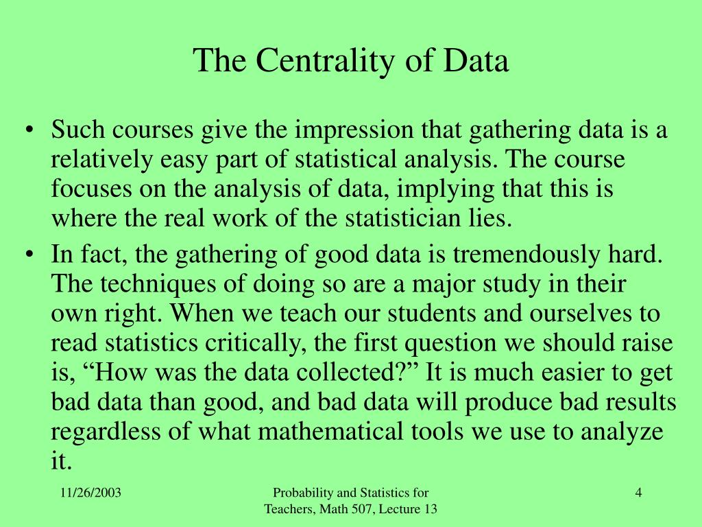 The Centrality of Data