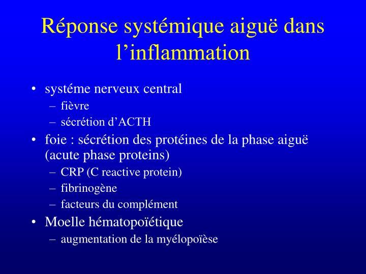 Réponse systémique aiguë dans l'inflammation