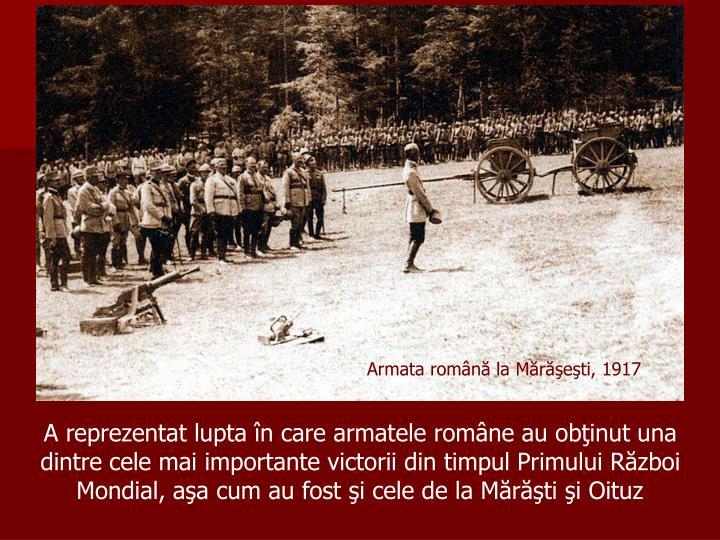 Armata română la Mărăşeşti, 1917