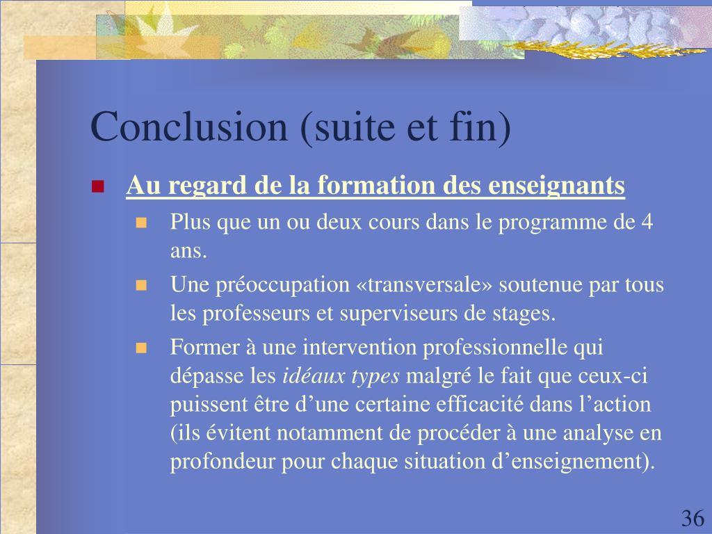 Conclusion (suite et fin)