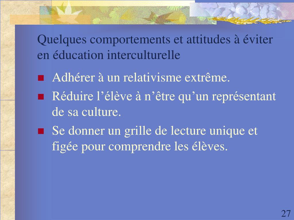 Quelques comportements et attitudes à éviter en éducation interculturelle