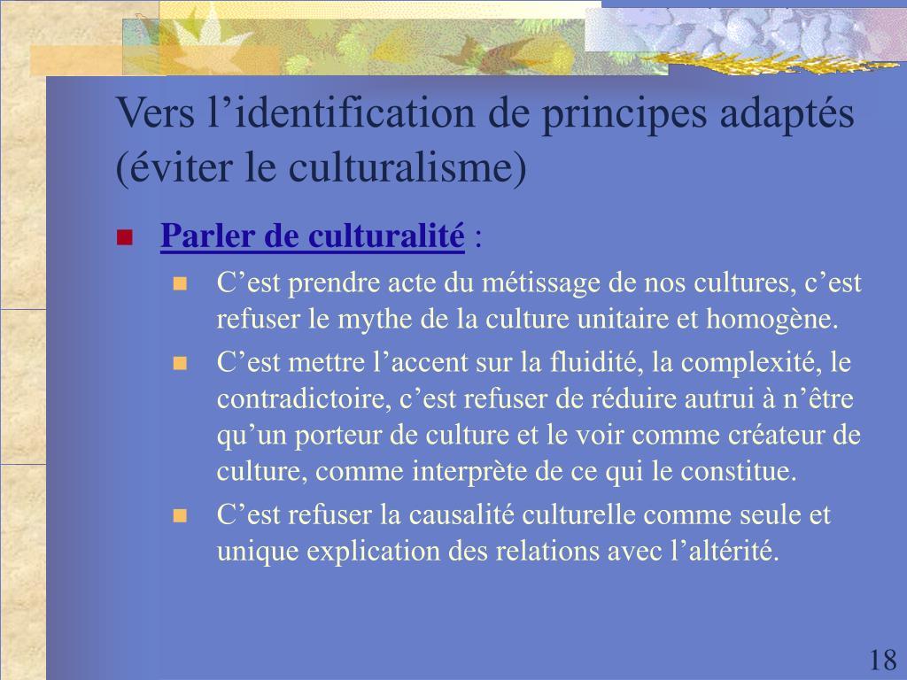 Vers l'identification de principes adaptés (éviter le culturalisme)