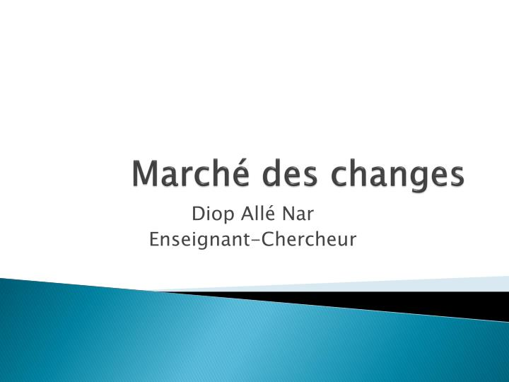 March des changes