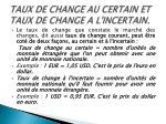 taux de change au certain et taux de change a l incertain