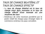 taux de change bilat ral et taux de change effectif