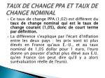 taux de change ppa et taux de change nominal1