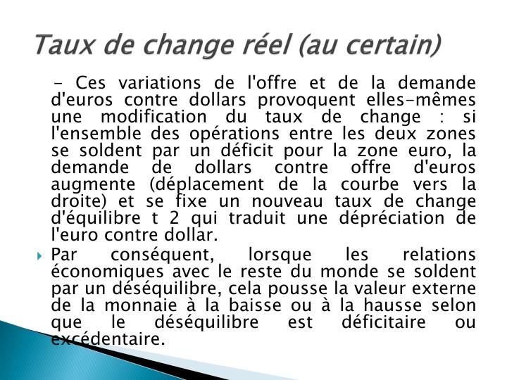 Taux de change réel (au certain)