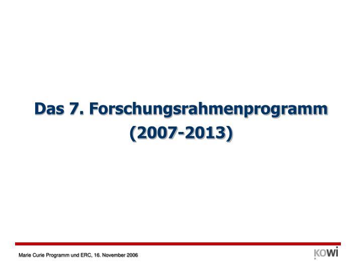 Das 7. Forschungsrahmenprogramm