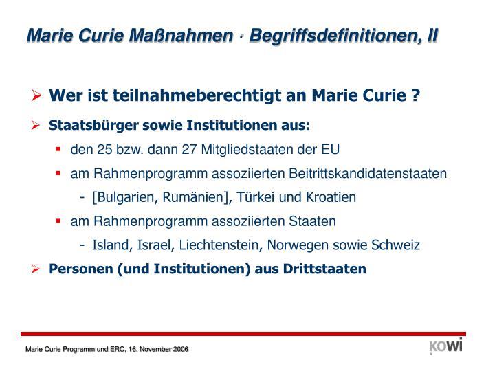 Marie Curie Maßnahmen