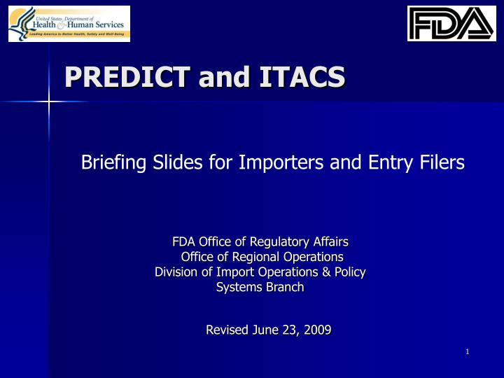 PREDICT and ITACS