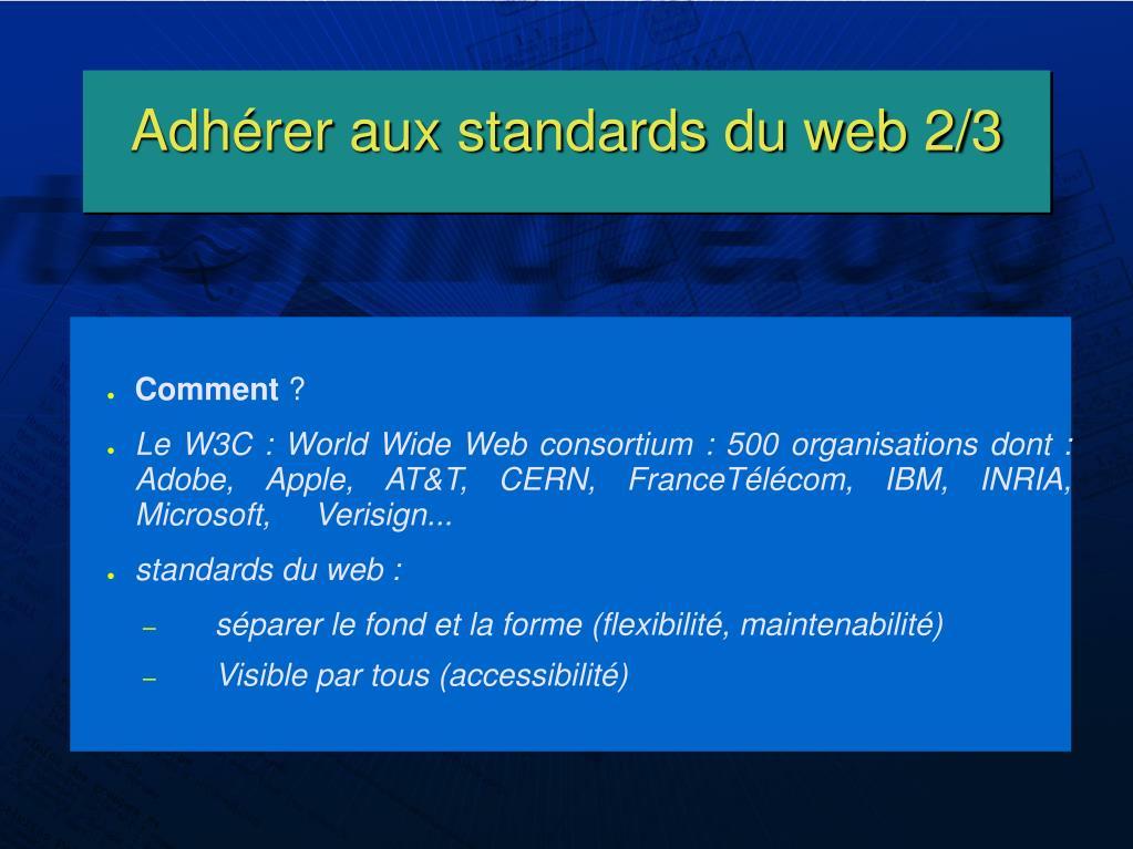 Adhérer aux standards du web 2/3