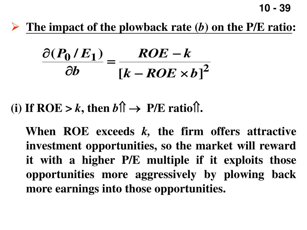 The impact of the plowback rate (