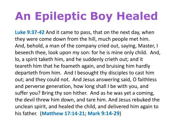 An Epileptic Boy Healed