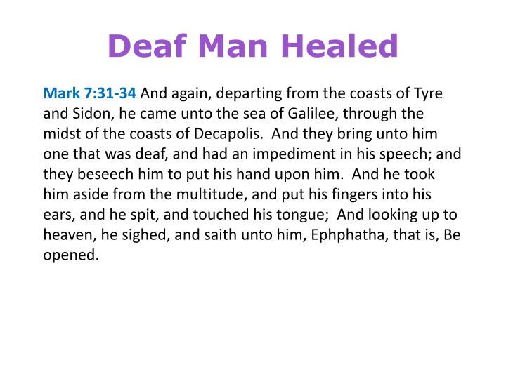 Deaf Man Healed