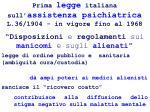 prima legge italiana sull assistenza psichiatrica l 36 1904 in vigore fino al 1968