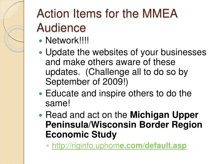 Action Items for the MMEA Audience