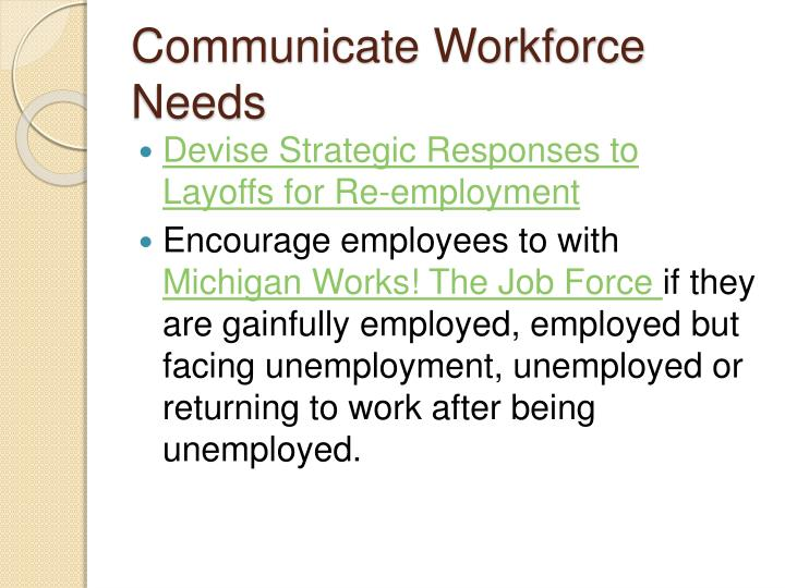 Communicate Workforce Needs
