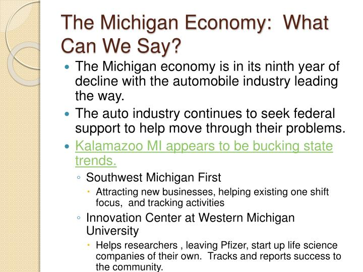 The Michigan Economy:  What Can We Say?