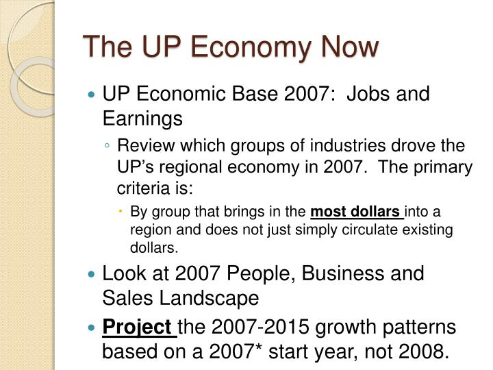 The UP Economy Now