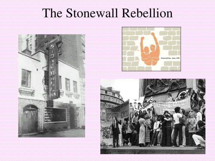 The Stonewall Rebellion