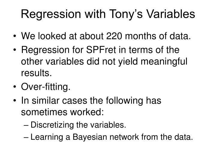 Regression with Tony's Variables
