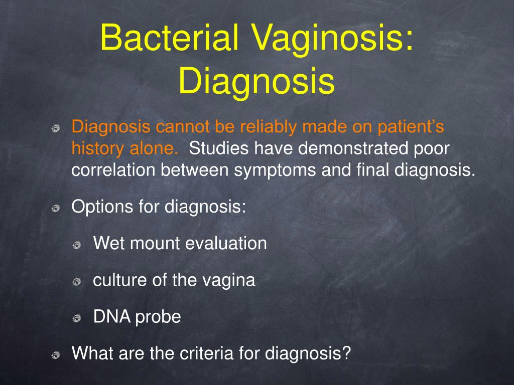bacterial vaginosis Bacterial vaginosis is a common vaginal infection that can be caused by a bacterial imbalance in the vagina or transmitted through sexual contact it's the most common type of vaginal infection.