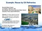 example reuse by oil refineries