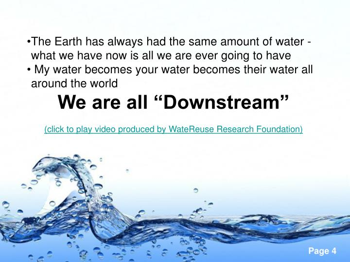 The Earth has always had the same amount of water - what we have now is all we are ever going to have