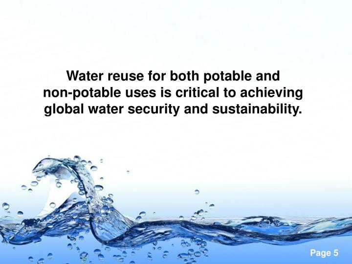 Water reuse for both potable and