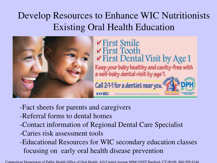 Develop Resources to Enhance WIC Nutritionists Existing Oral Health Education
