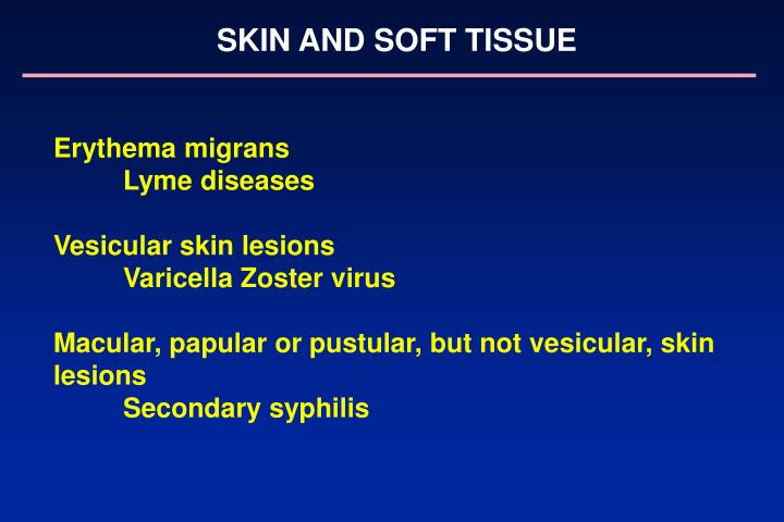SKIN AND SOFT TISSUE