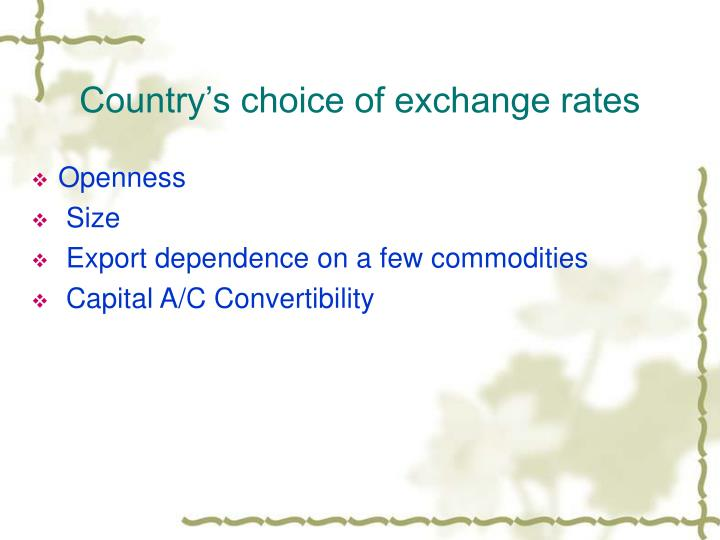 Country's choice of exchange rates
