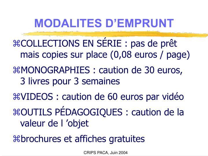 MODALITES D'EMPRUNT