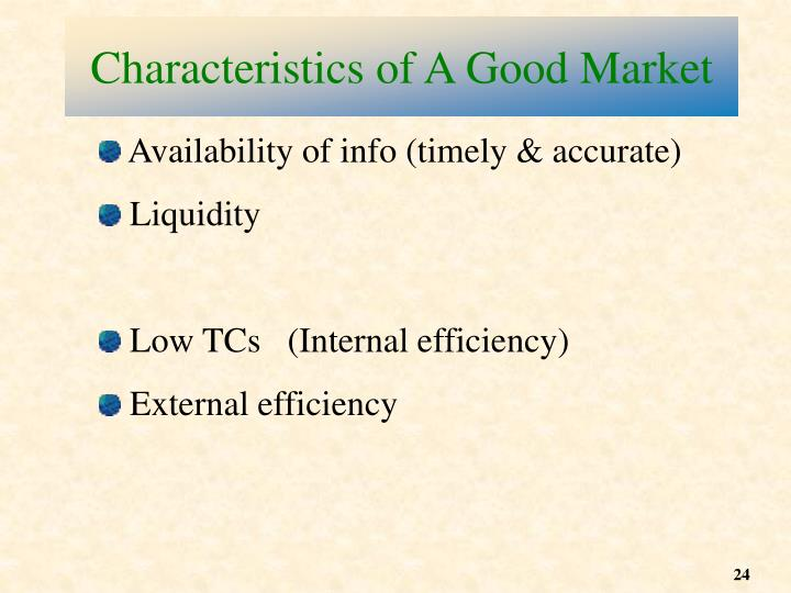 Characteristics of A Good Market